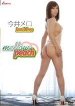 今井メロ 「mellow peach」 サンプル動画